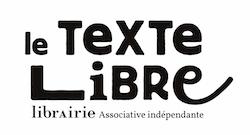 Le Texte Libre - Librairie Associative indépendante