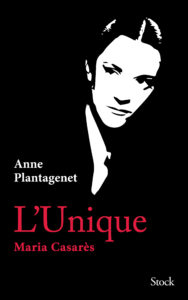 Couverture de L'Unique Maria Casarès